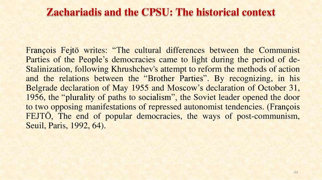 Zachariadis and the CPSU: The historical context