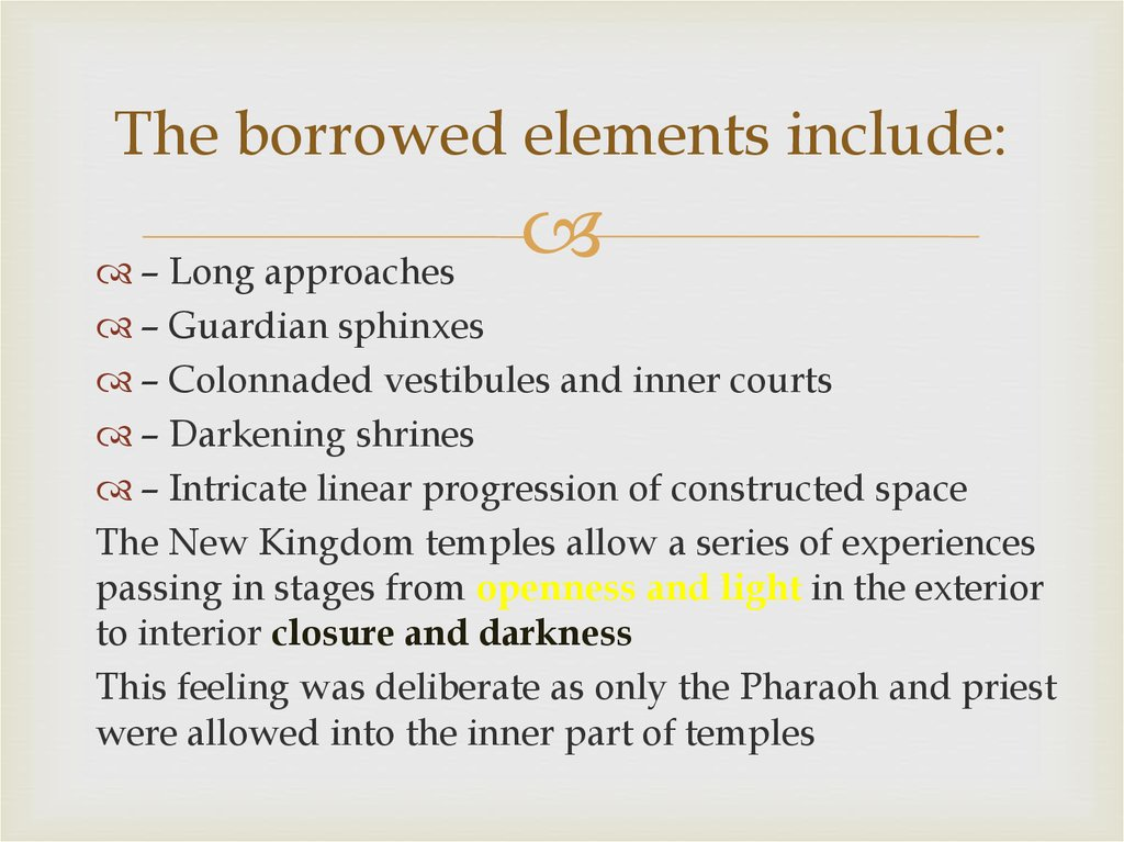 The borrowed elements include: