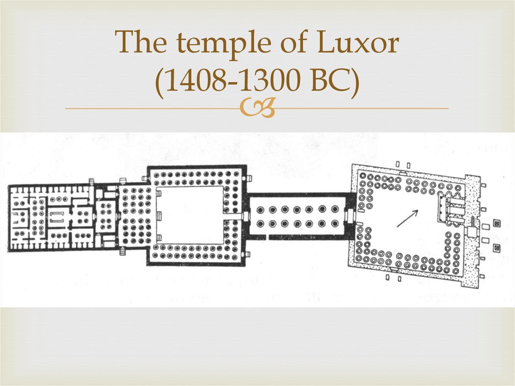 The temple of Luxor (1408-1300 BC)