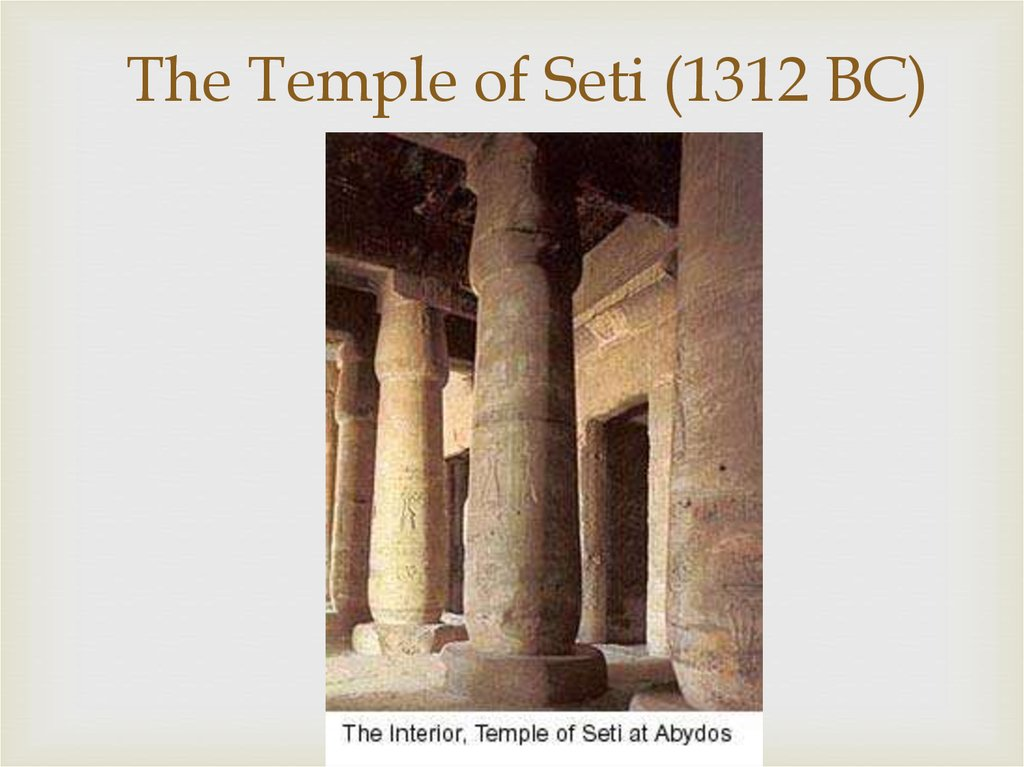 The Temple of Seti (1312 BC)
