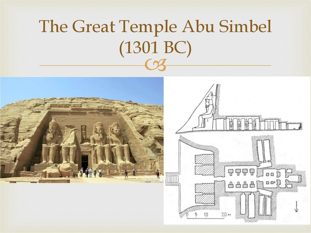 The Great Temple Abu Simbel (1301 BC)