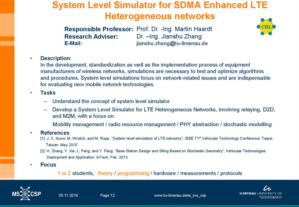 System Level Simulator for SDMA Enhanced LTE Heterogeneous networks