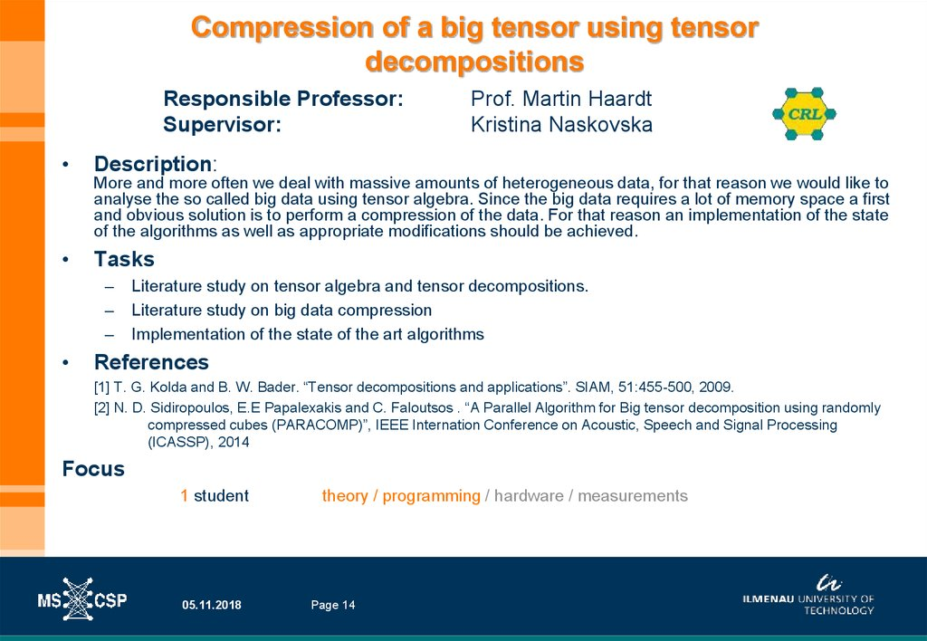 Compression of a big tensor using tensor decompositions