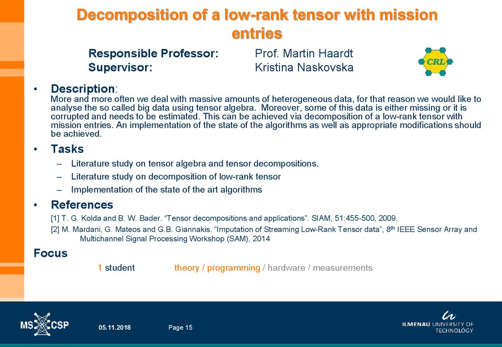 Decomposition of a low-rank tensor with mission entries