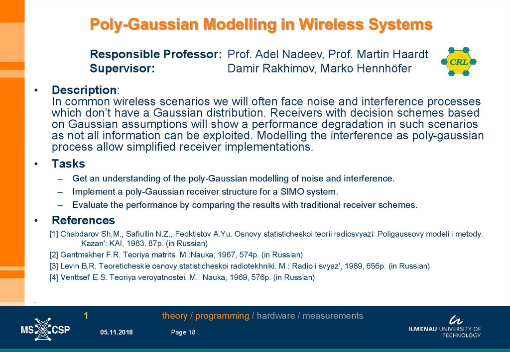 Poly-Gaussian Modelling in Wireless Systems