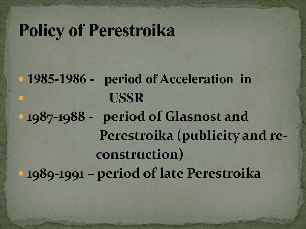 Policy of Perestroika
