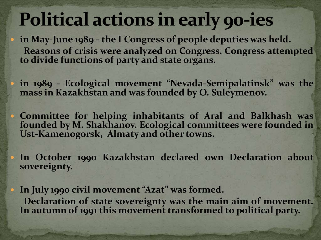 Political actions in early 90-ies