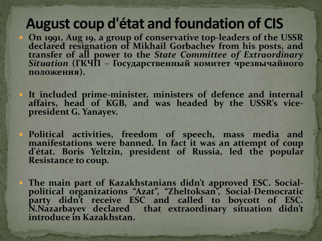 August coup d'état and foundation of CIS