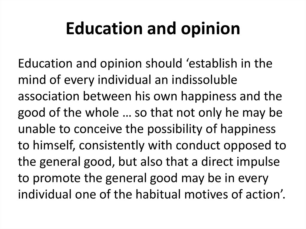 Education and opinion