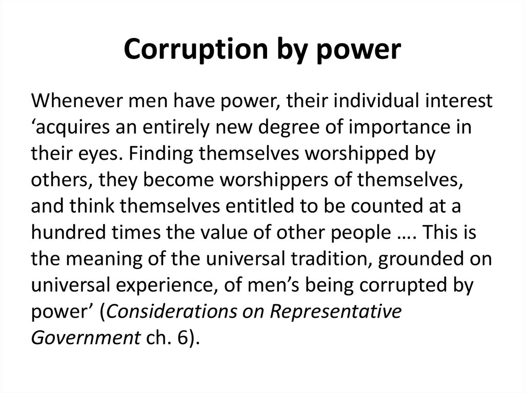 Corruption by power