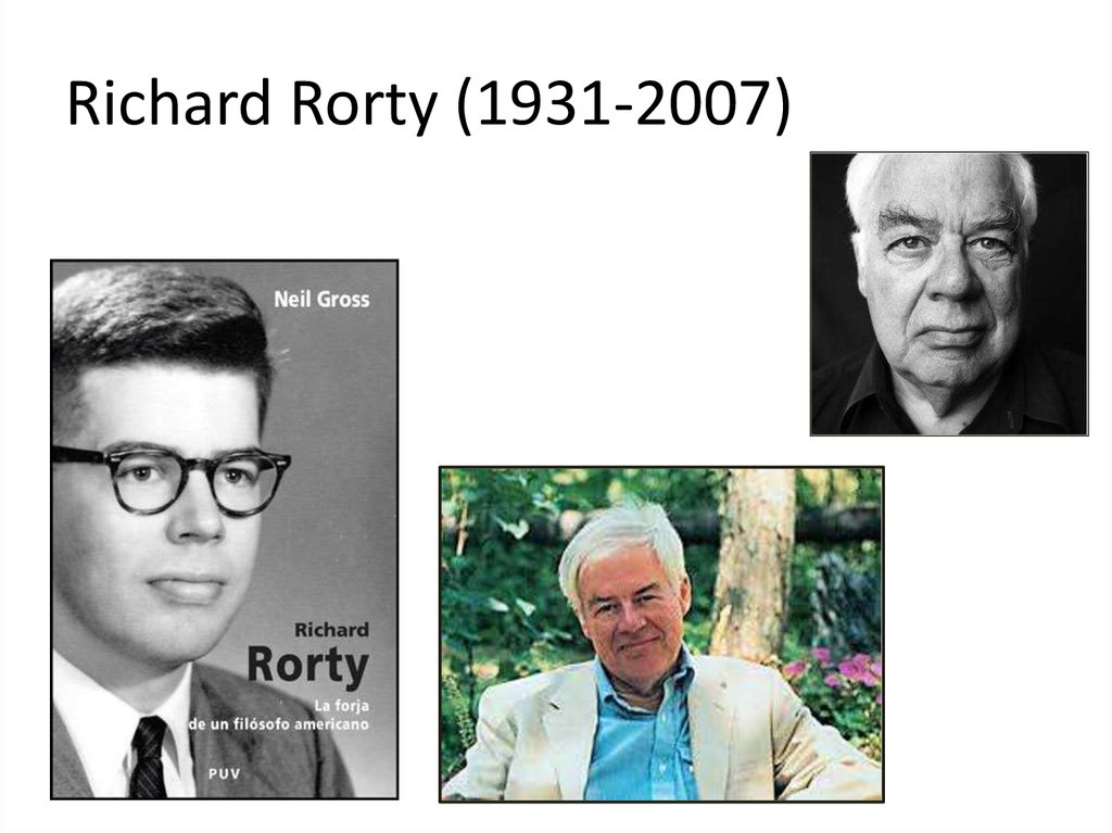 Richard Rorty (1931-2007)