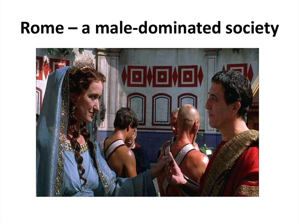 Rome – a male-dominated society