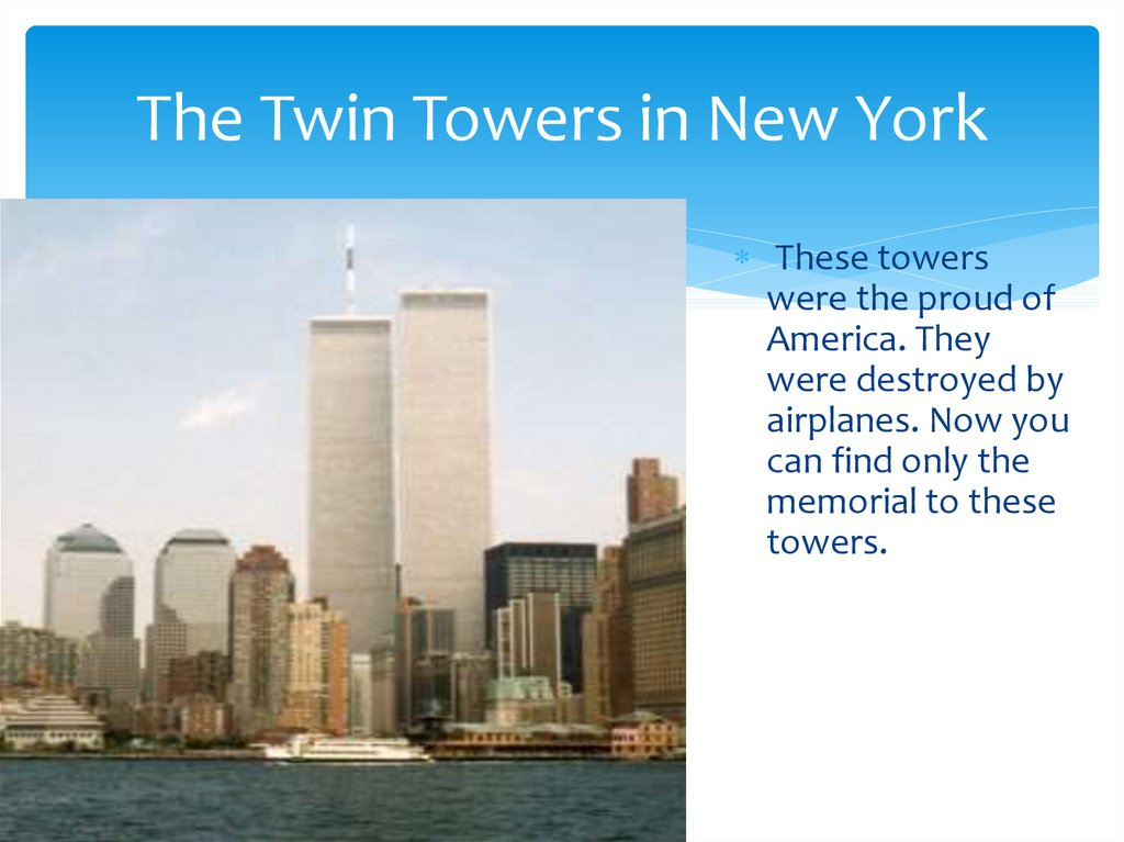 The Twin Towers in New York