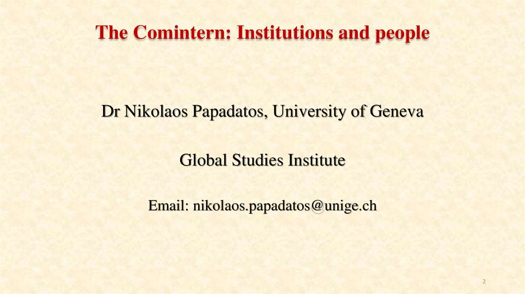 The Comintern: Institutions and people