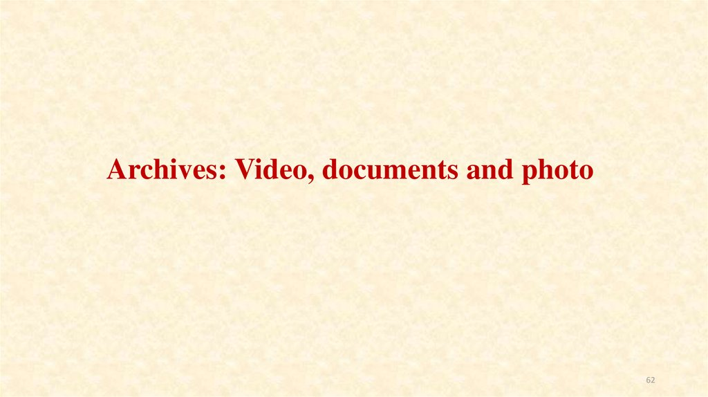 Archives: Video, documents and photo