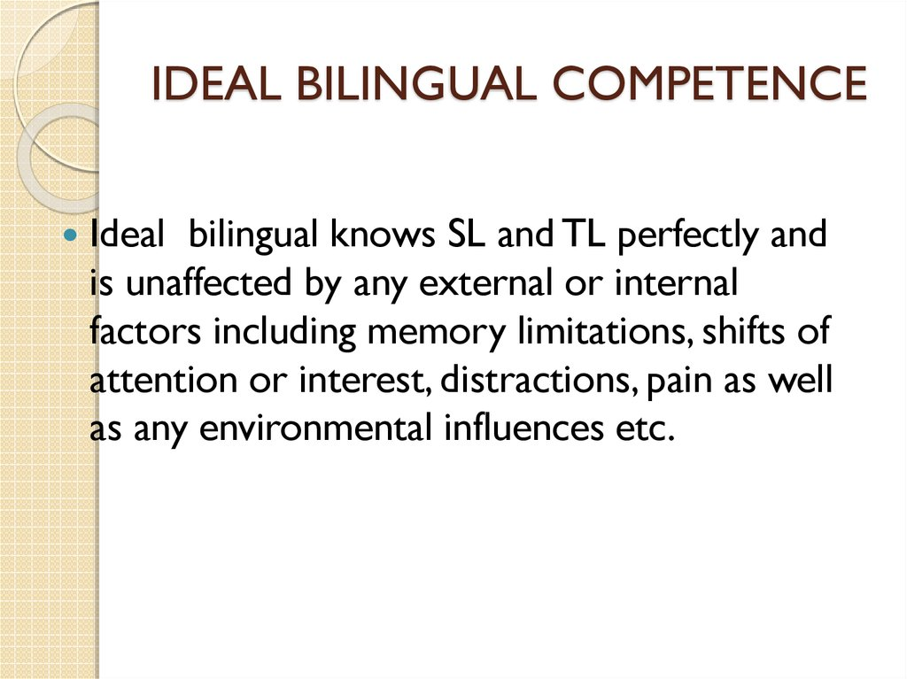 IDEAL BILINGUAL COMPETENCE