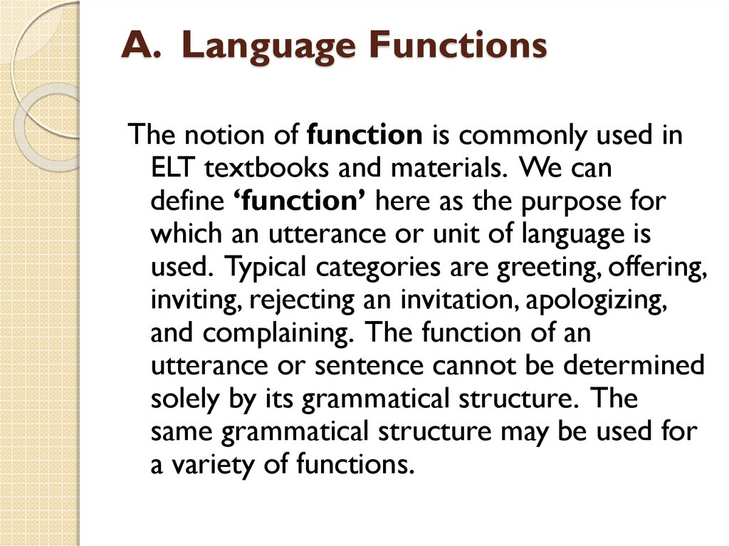 A.  Language Functions