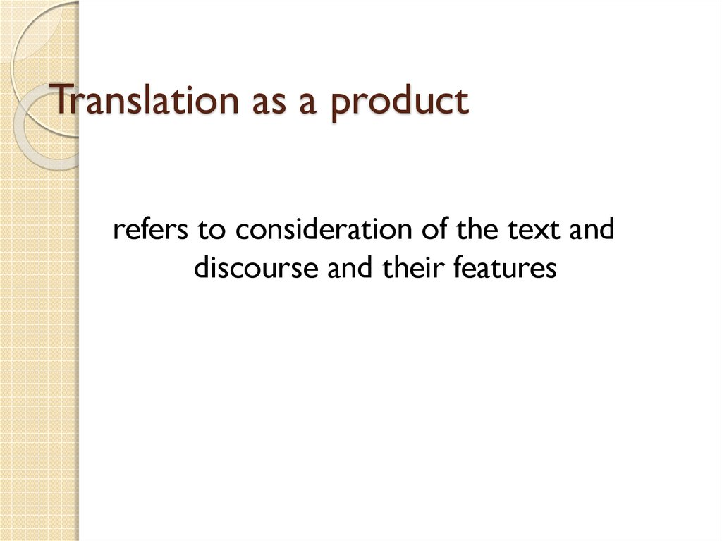 Translation as a product