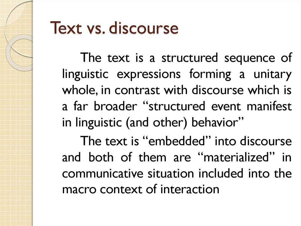 Text vs. discourse
