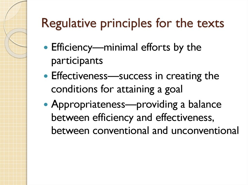 Regulative principles for the texts