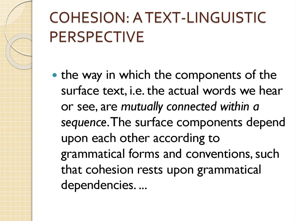 COHESION: A TEXT-LINGUISTIC PERSPECTIVE
