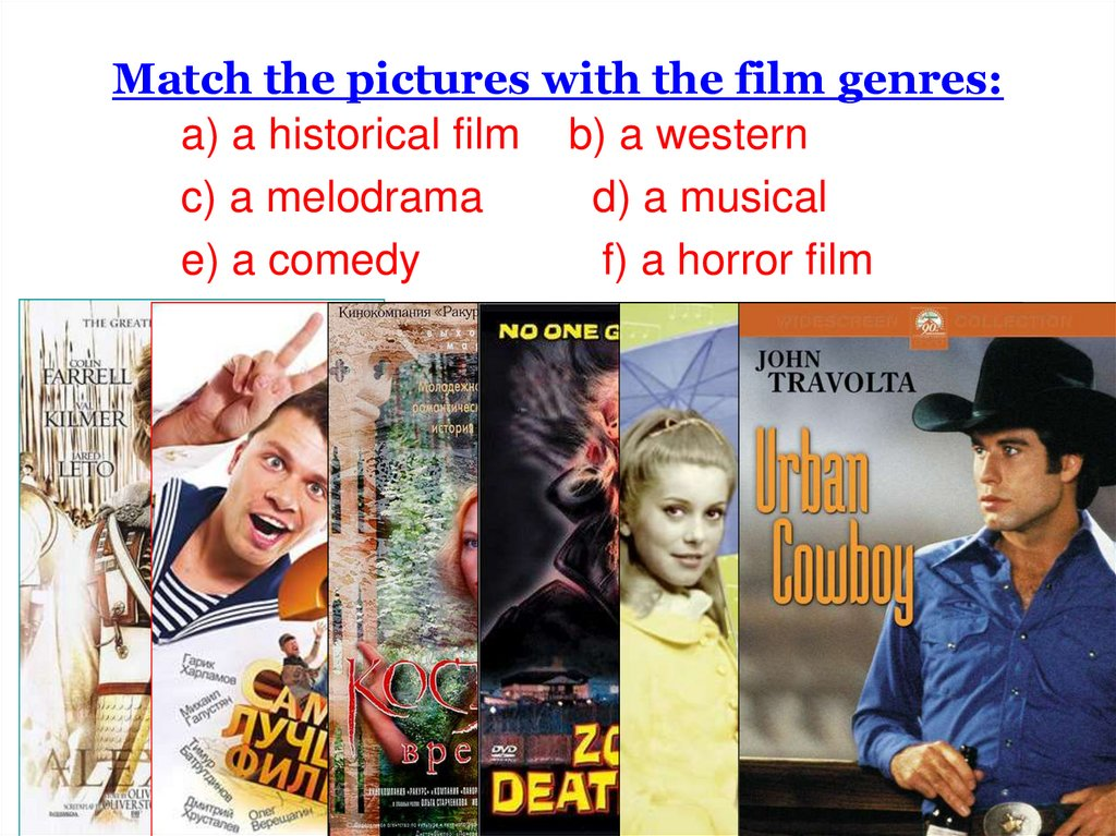 Match the pictures with the film genres: