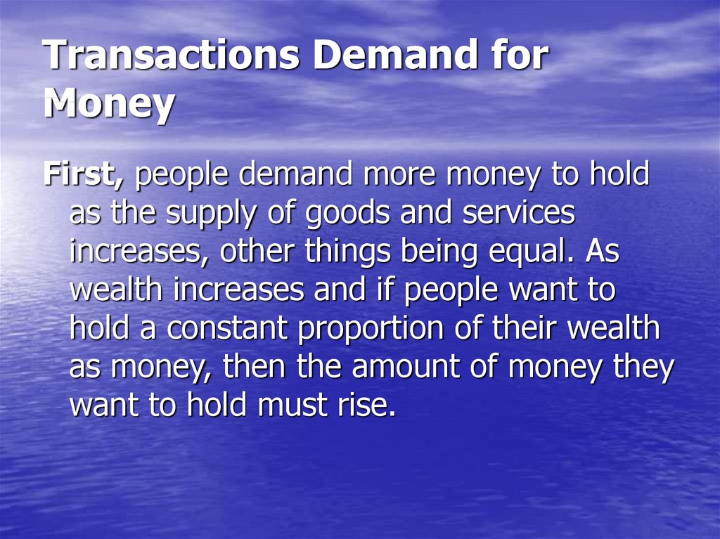 Transactions Demand for Money