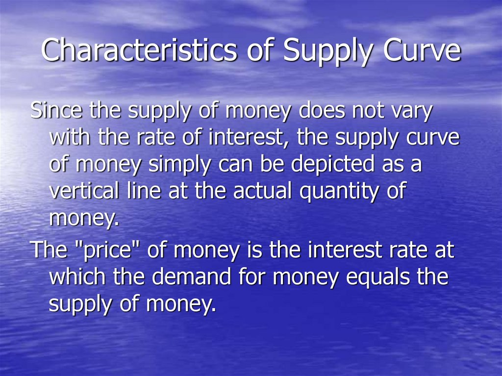 Characteristics of Supply Curve