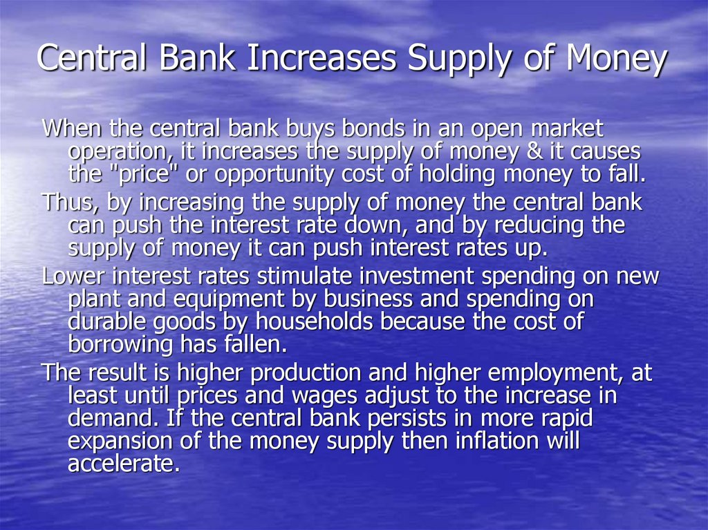 Central Bank Increases Supply of Money