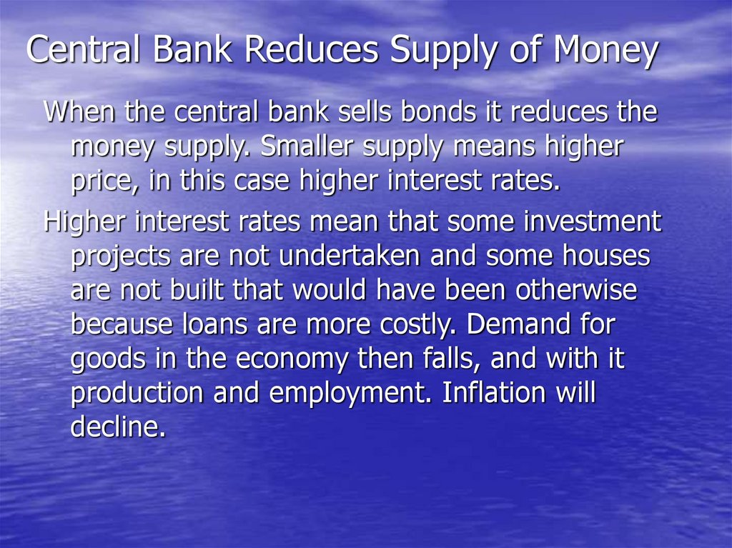 Central Bank Reduces Supply of Money