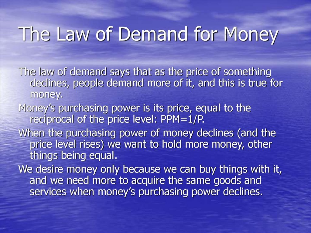 The Law of Demand for Money