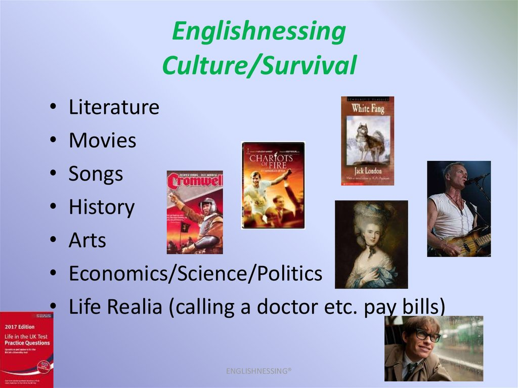 Englishnessing Culture/Survival