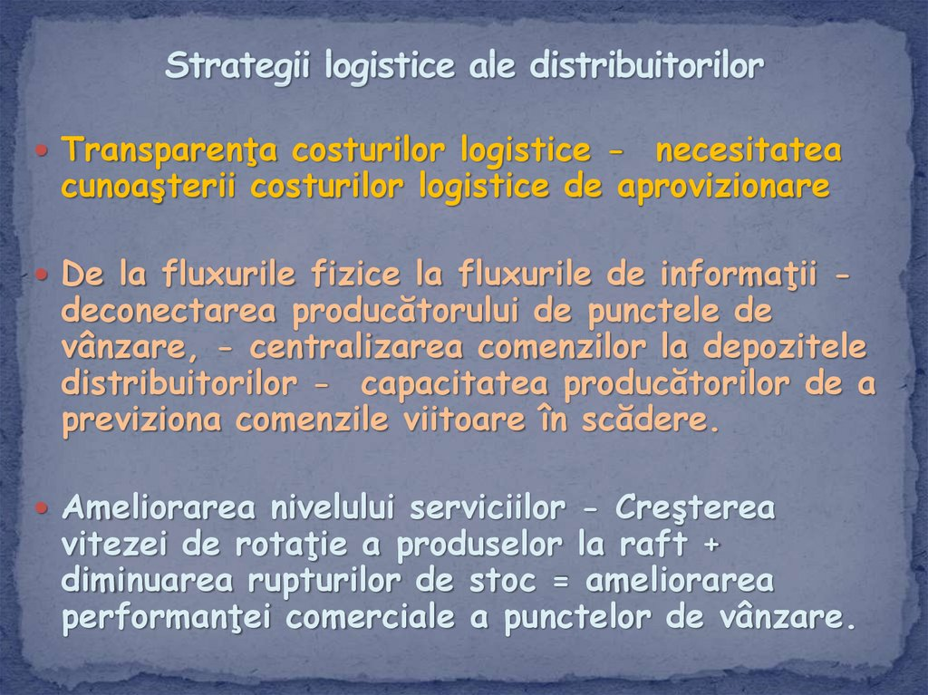 Strategii logistice ale distribuitorilor
