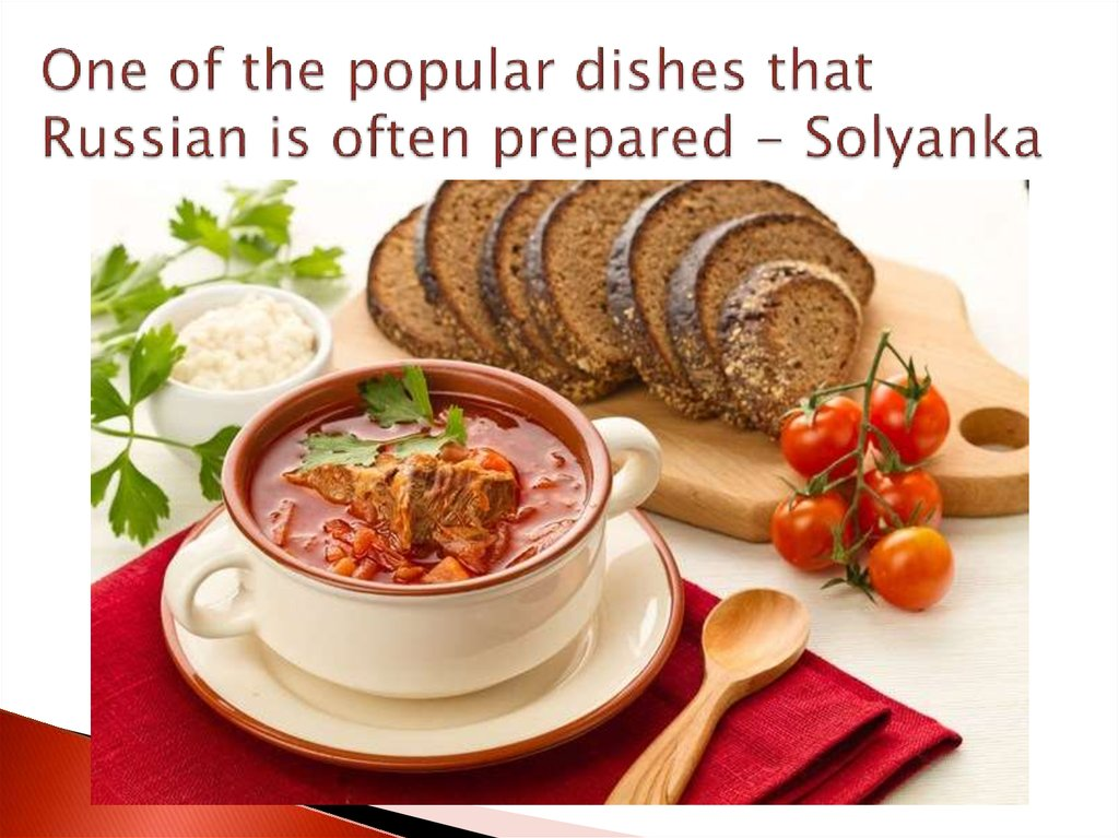 One of the popular dishes that Russian is often prepared - Solyanka