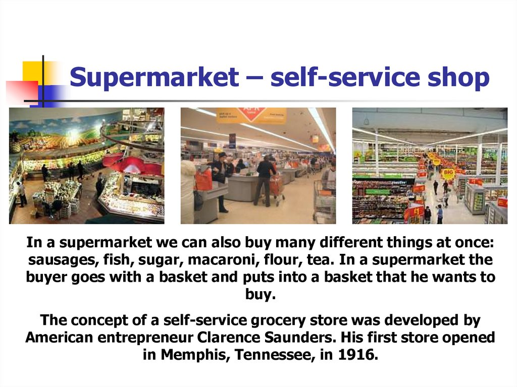 Supermarket – self-service shop