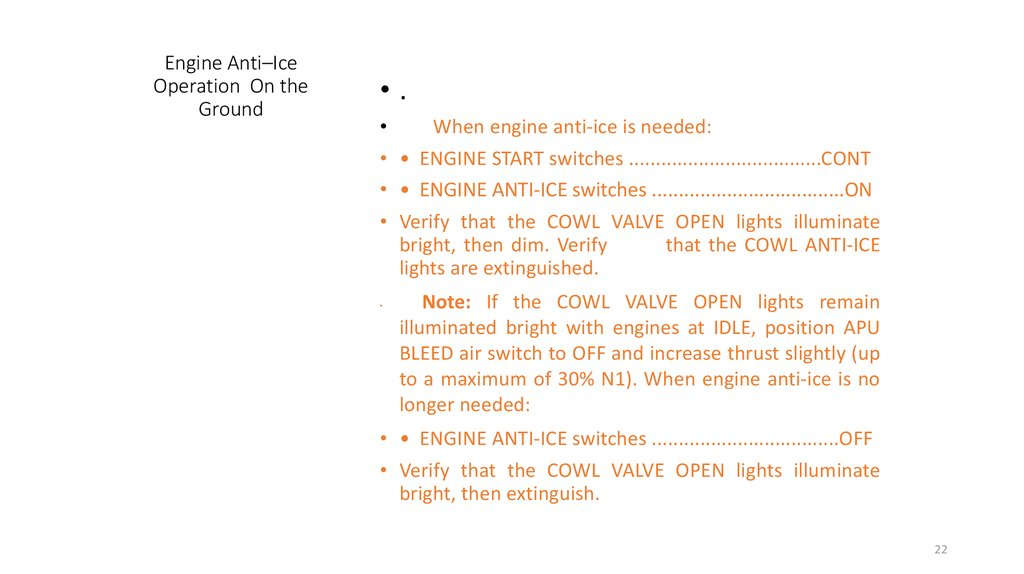 Engine Anti–Ice Operation On the Ground