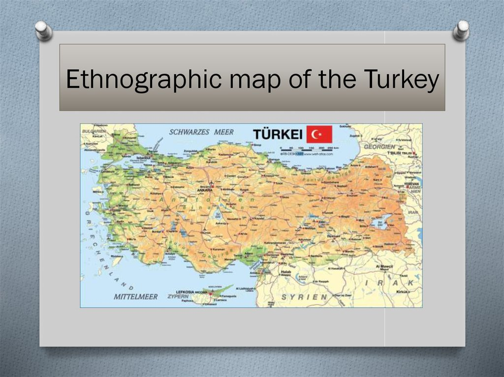 Ethnographic map of the Turkey