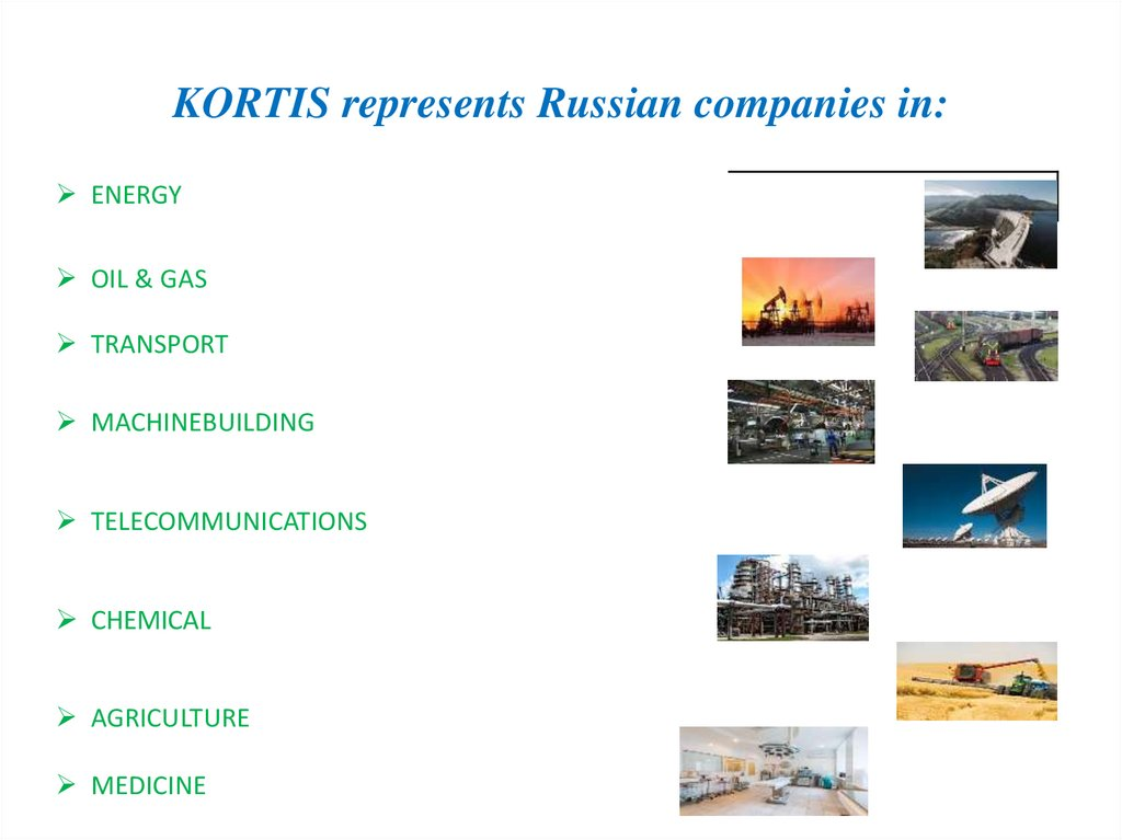 KORTIS represents Russian companies in:
