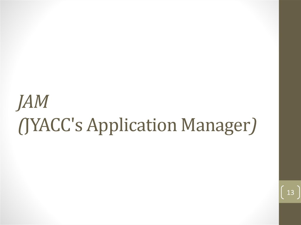 JAM (JYACC's Application Manager)