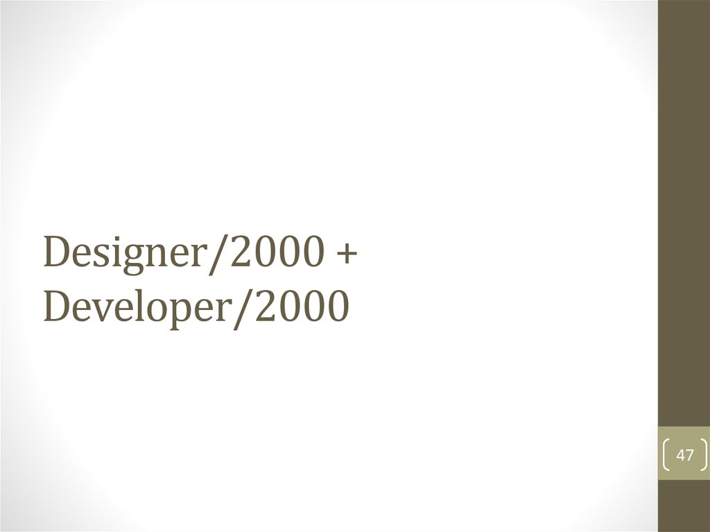Designer/2000 + Developer/2000
