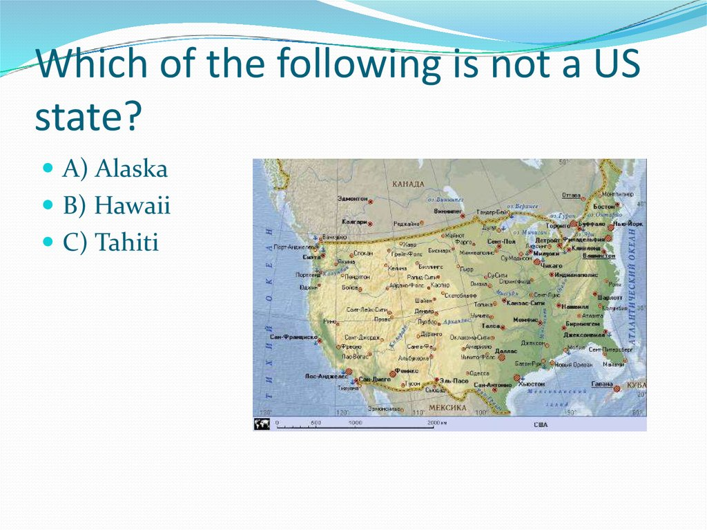 Which of the following is not a US state?