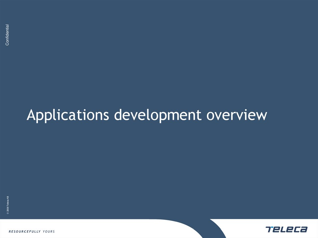 Applications development overview