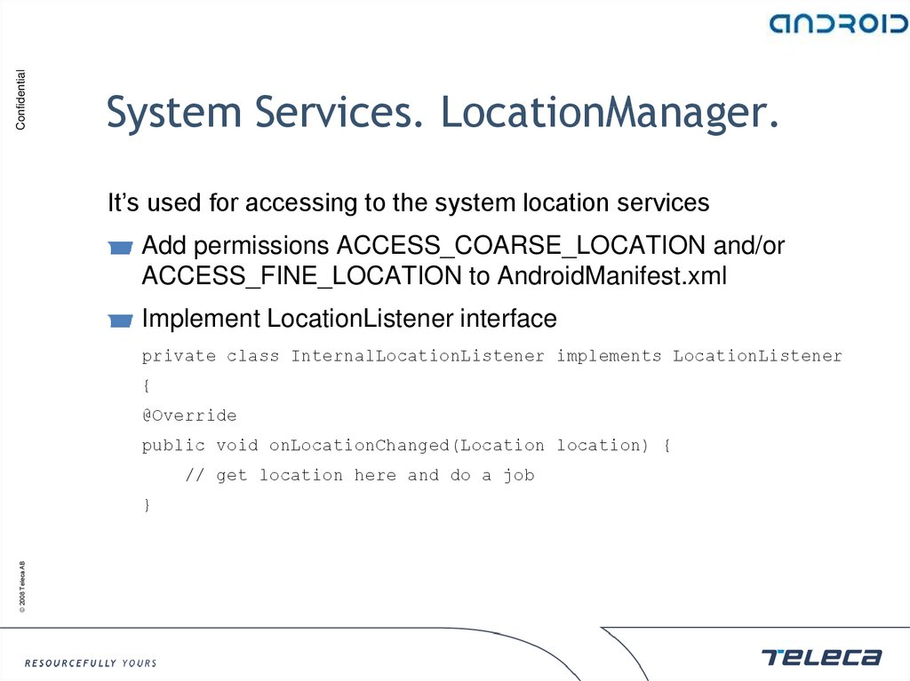 System Services. LocationManager.