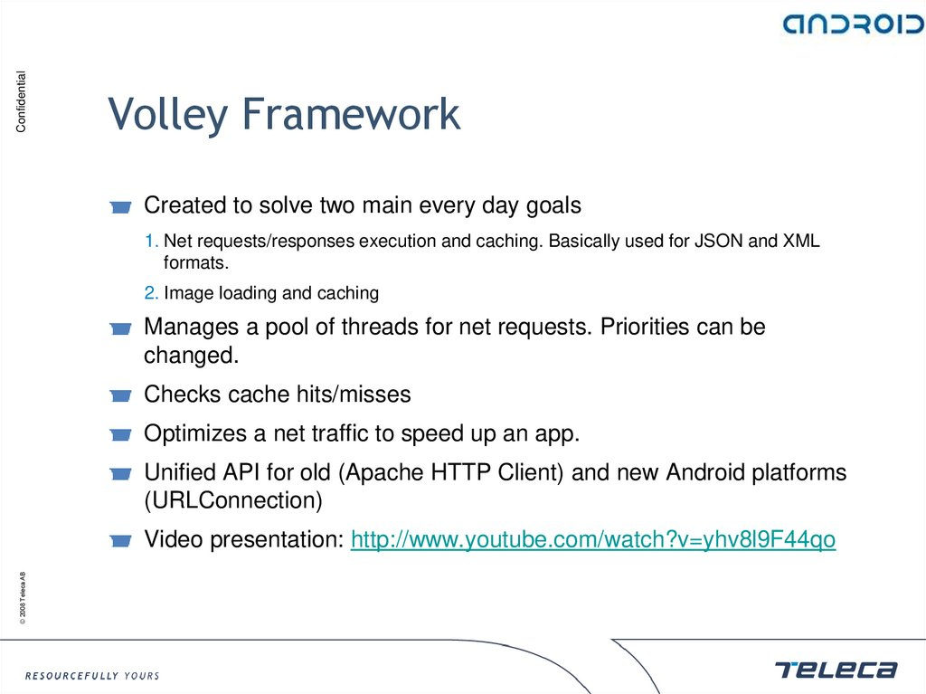 Volley Framework