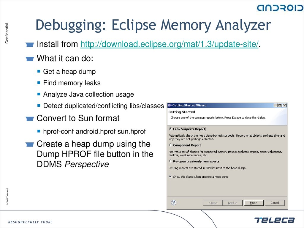 Debugging: Eclipse Memory Analyzer