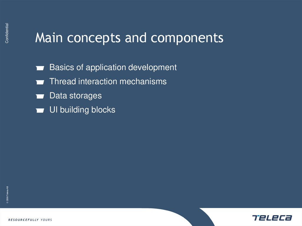 Main concepts and components