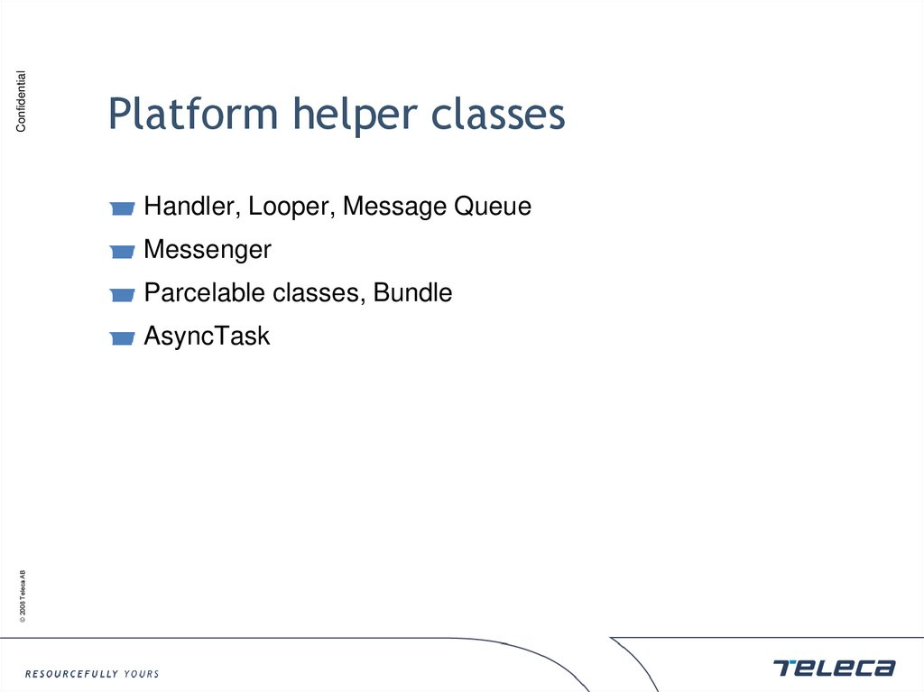 Platform helper classes