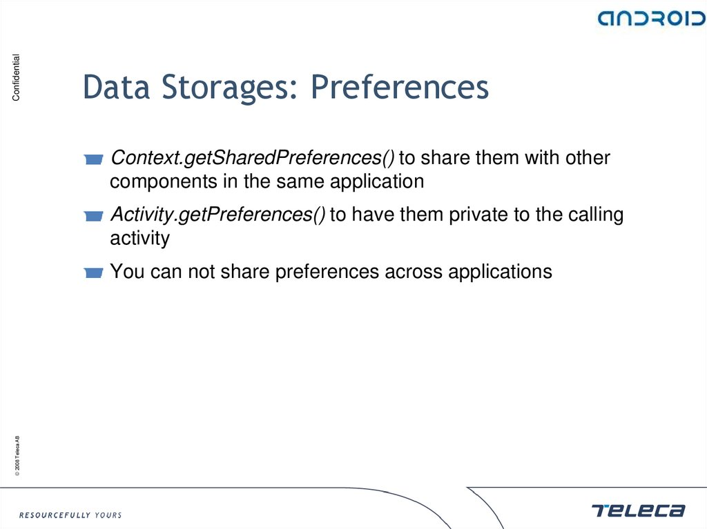 Data Storages: Preferences