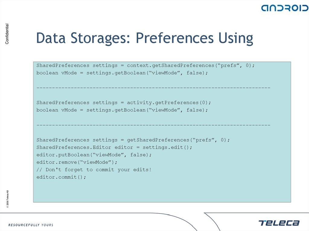 Data Storages: Preferences Using