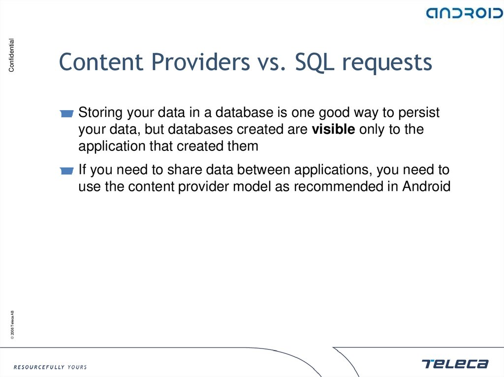 Content Providers vs. SQL requests